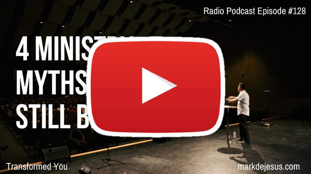 128-4-ministry-myths-you-might-still-believe-youtube