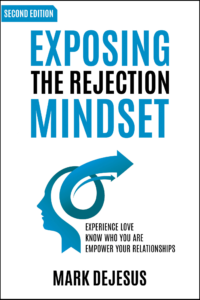 Exposing the Rejection Mindset Book