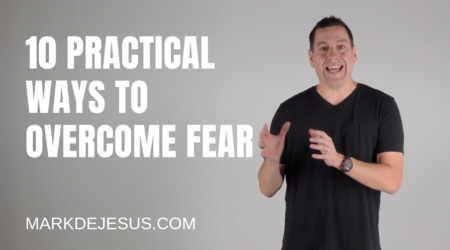 Fear, Overcoming